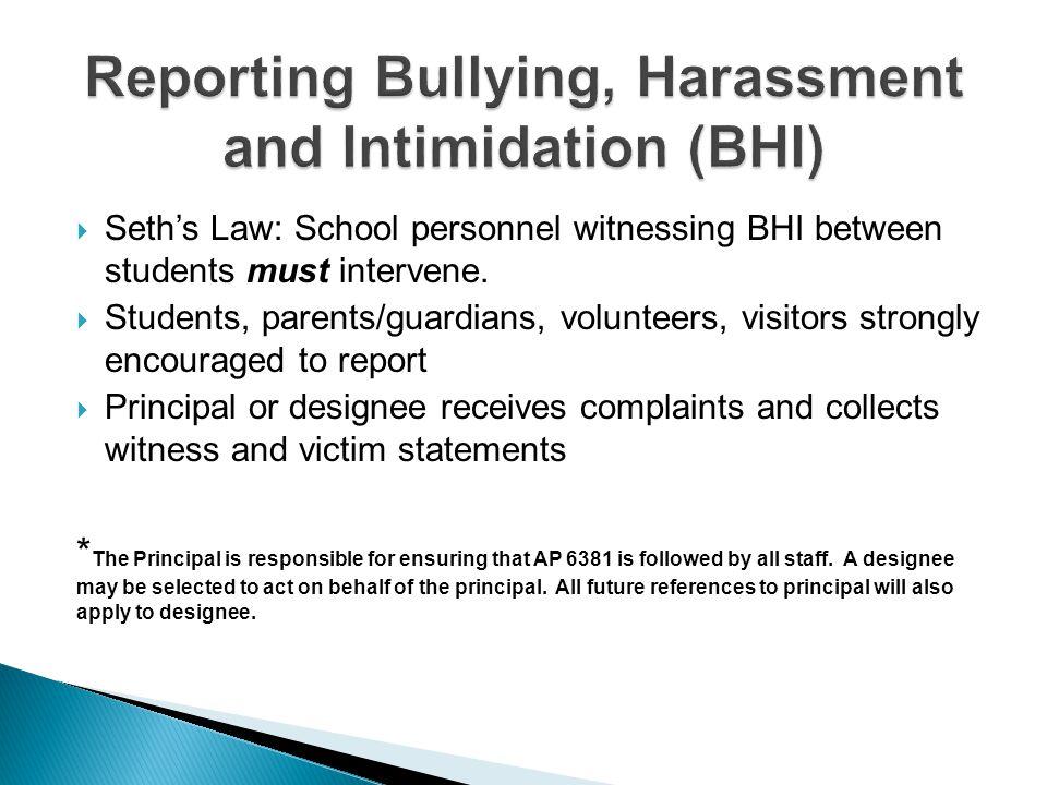 Reporting Bullying, Harassment and Intimidation (BHI)