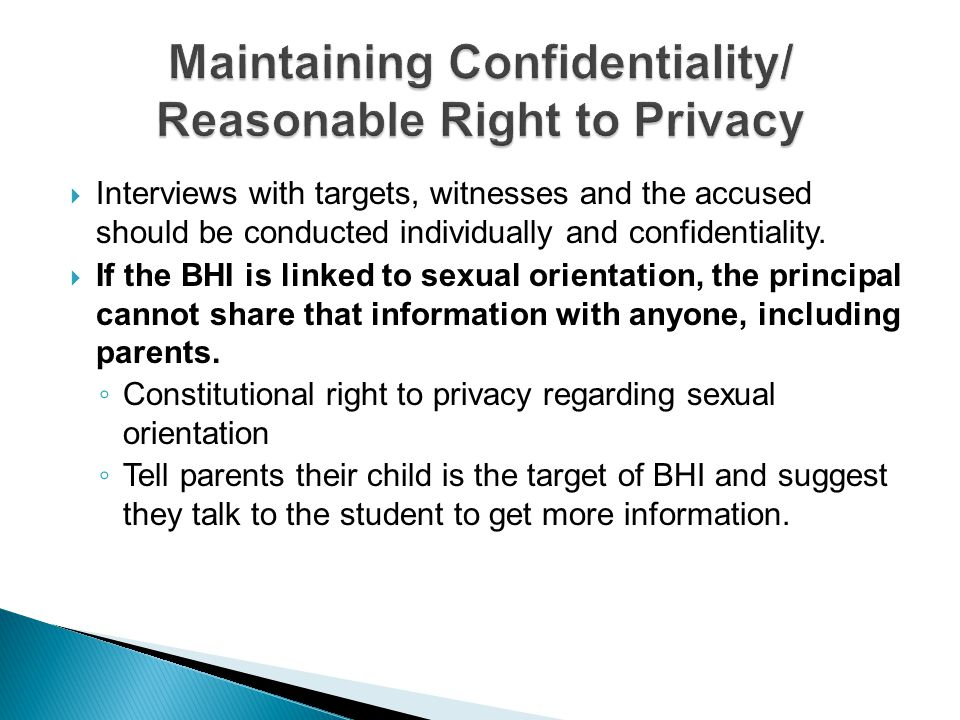 Maintaining Confidentiality/ Reasonable Right to Privacy