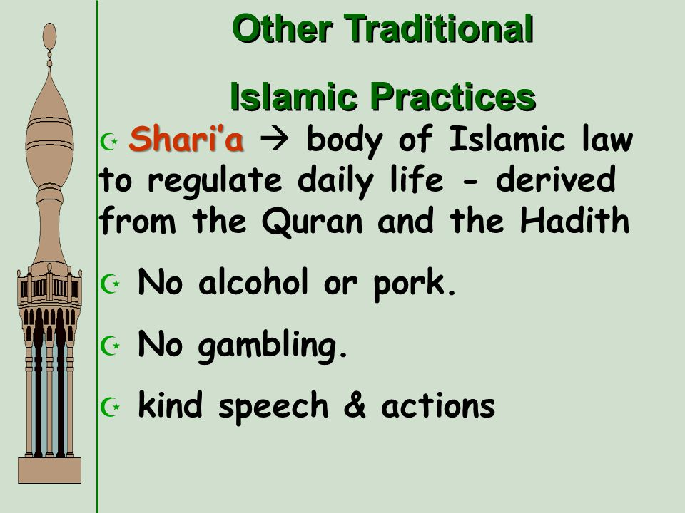 Other Traditional Islamic Practices