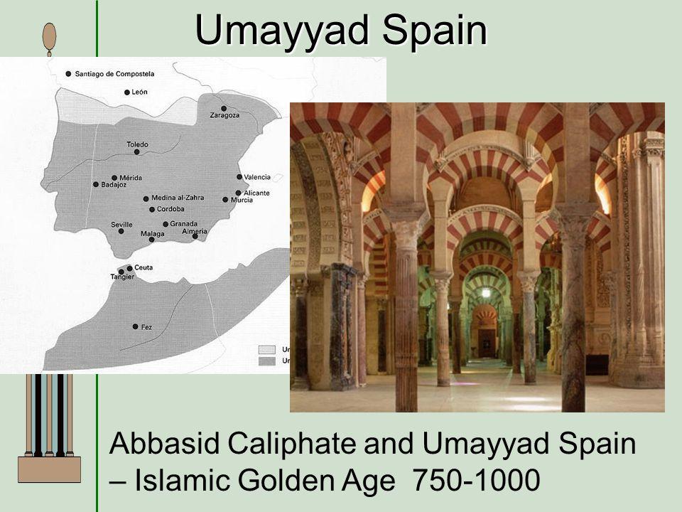 Umayyad Spain Abbasid Caliphate and Umayyad Spain