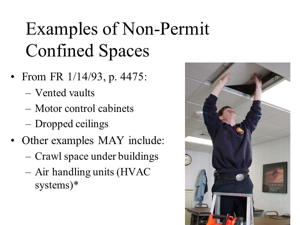 Examples of Non-Permit Confined Spaces