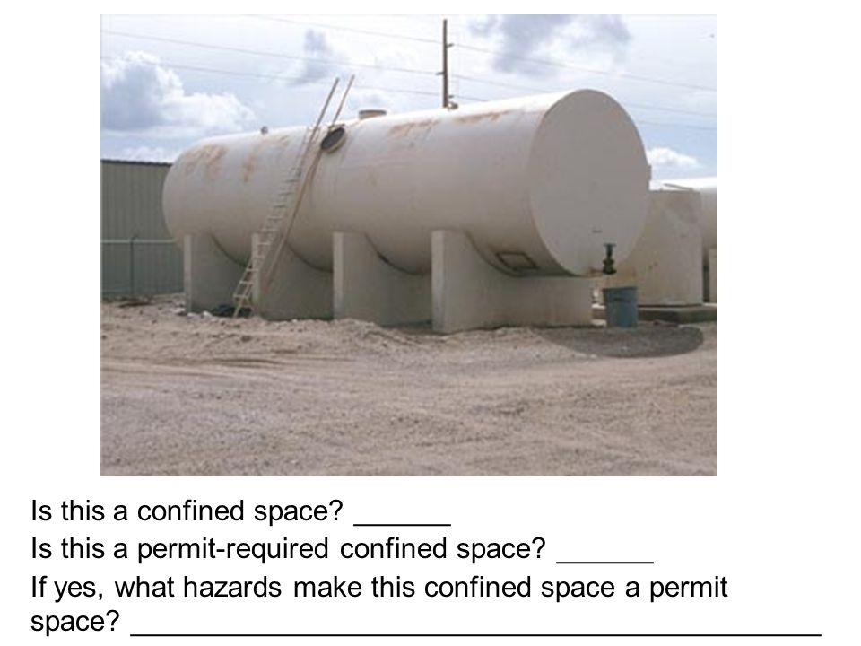 Is this a confined space ______