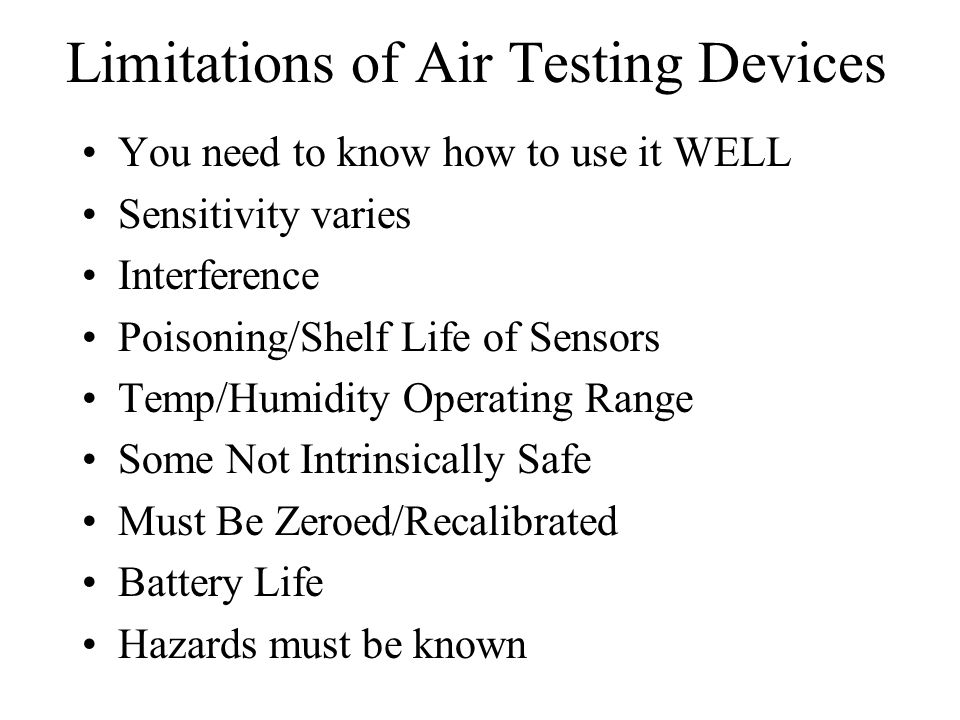 Limitations of Air Testing Devices