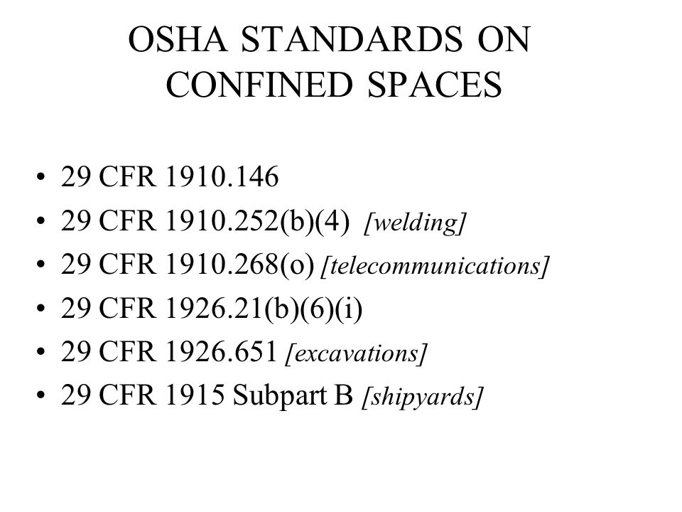 OSHA STANDARDS ON CONFINED SPACES
