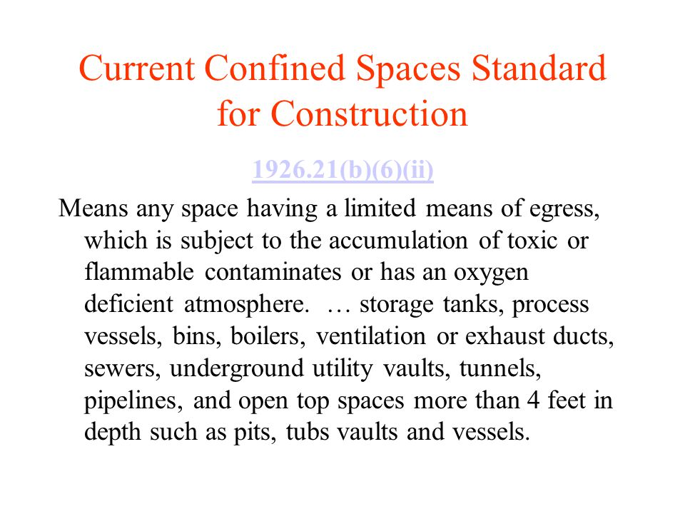 Current Confined Spaces Standard for Construction