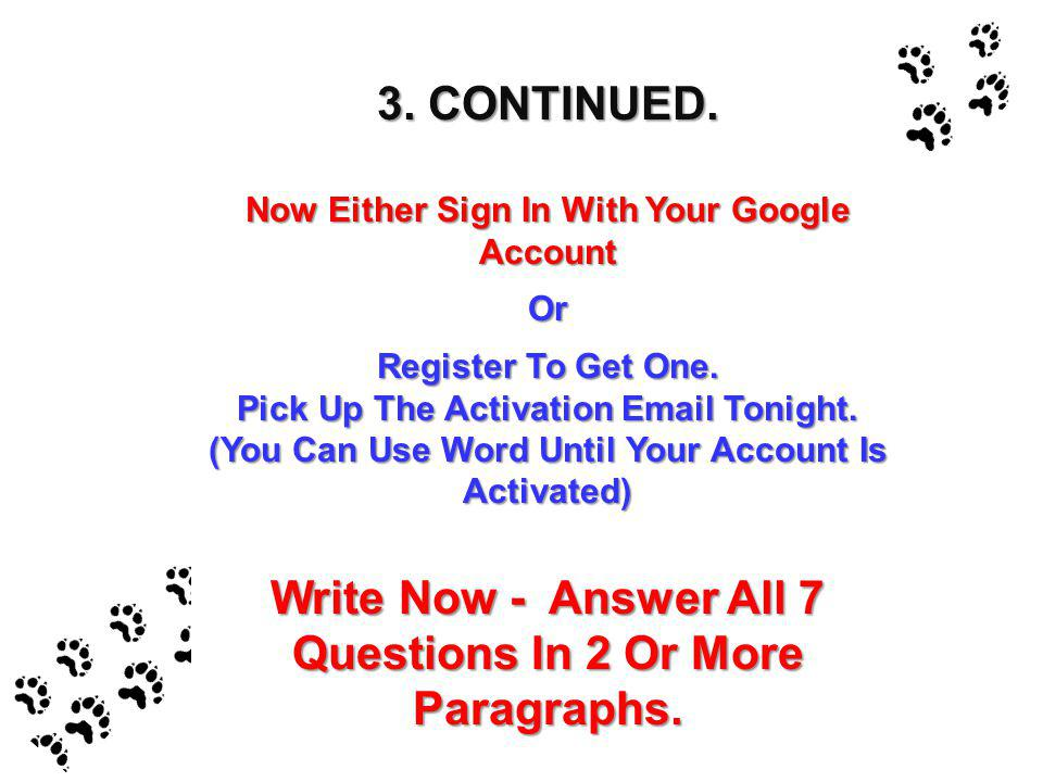 Write Now - Answer All 7 Questions In 2 Or More Paragraphs.