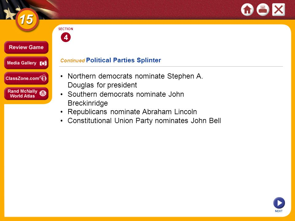 • Northern democrats nominate Stephen A. Douglas for president