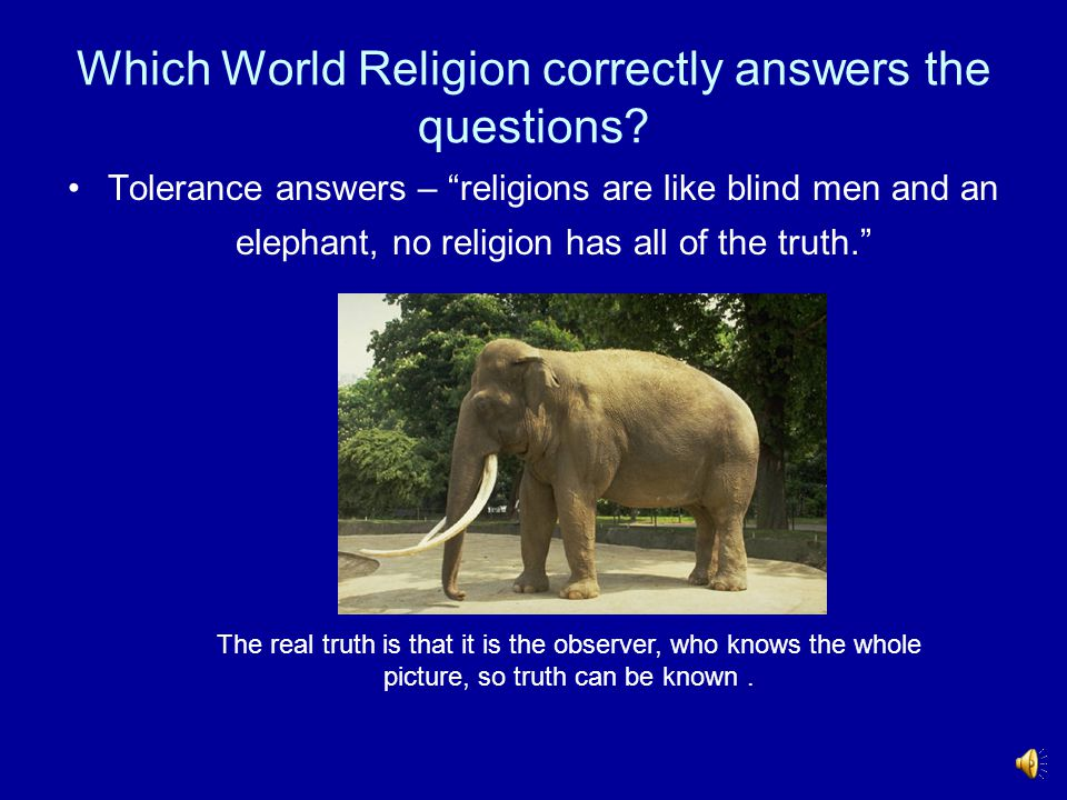 Which World Religion correctly answers the questions