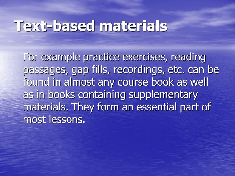 Text-based materials