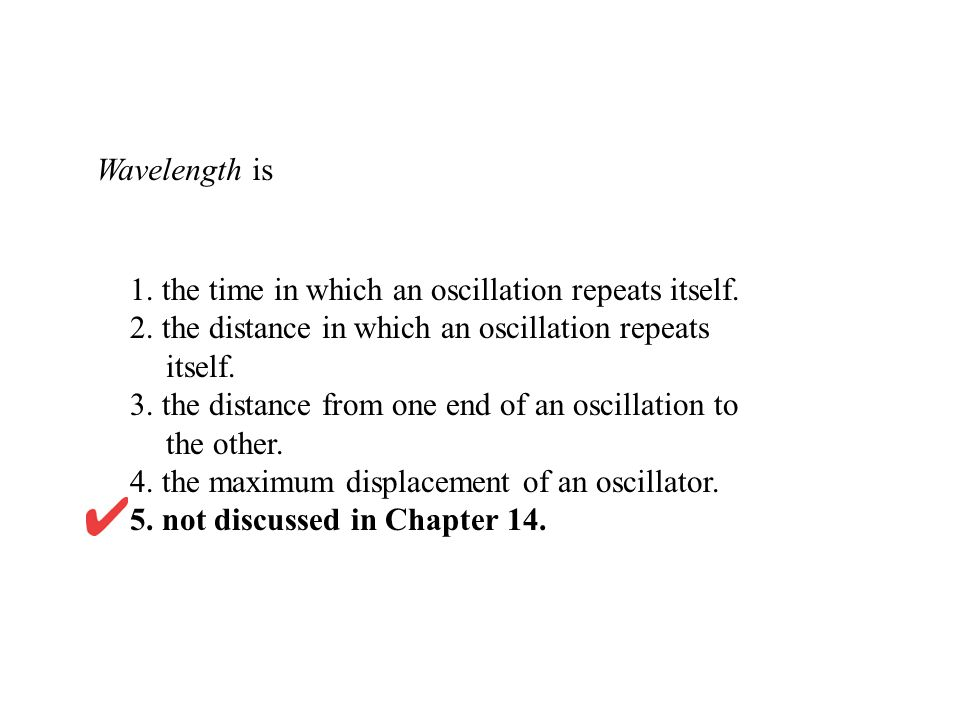 1. the time in which an oscillation repeats itself.