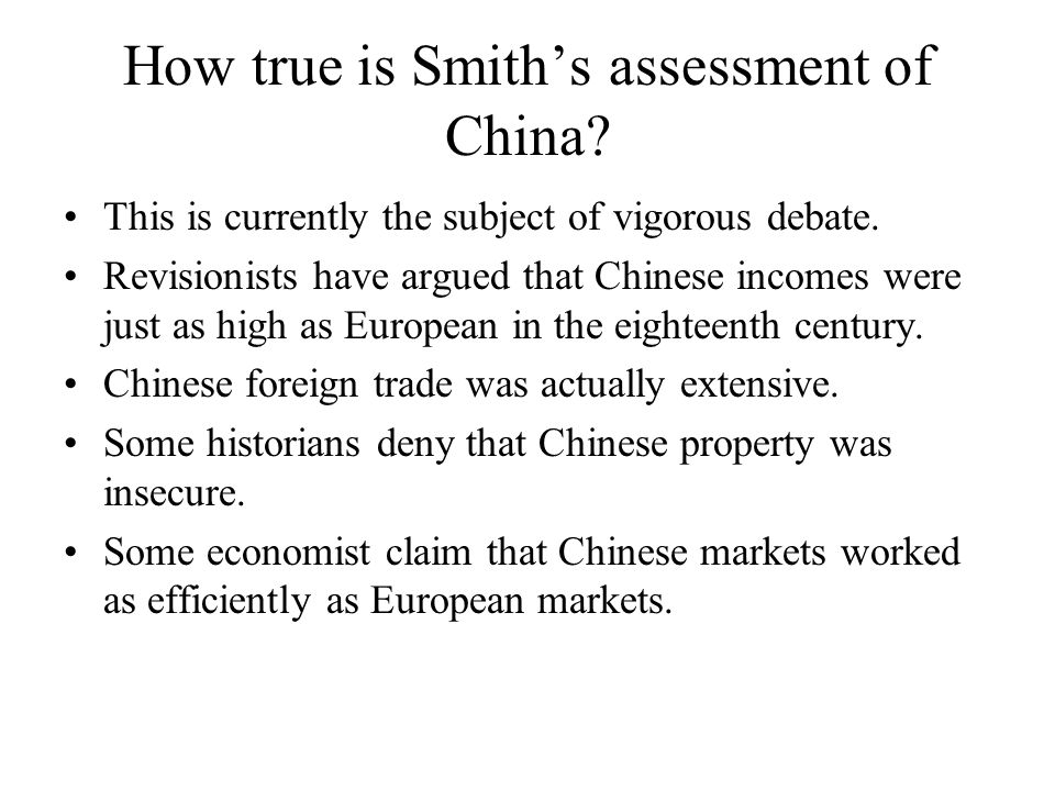 How true is Smith's assessment of China