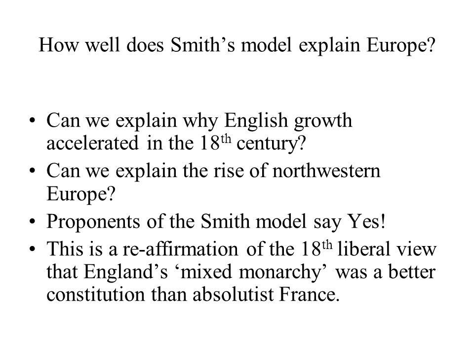 How well does Smith's model explain Europe