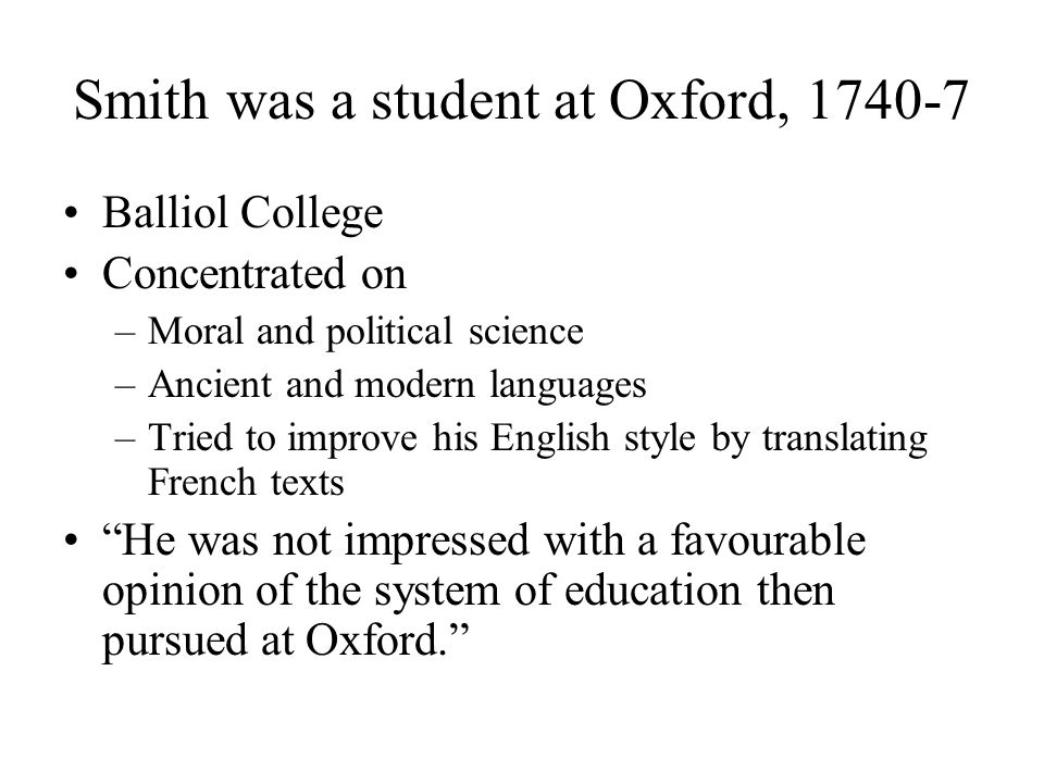 Smith was a student at Oxford, 1740-7