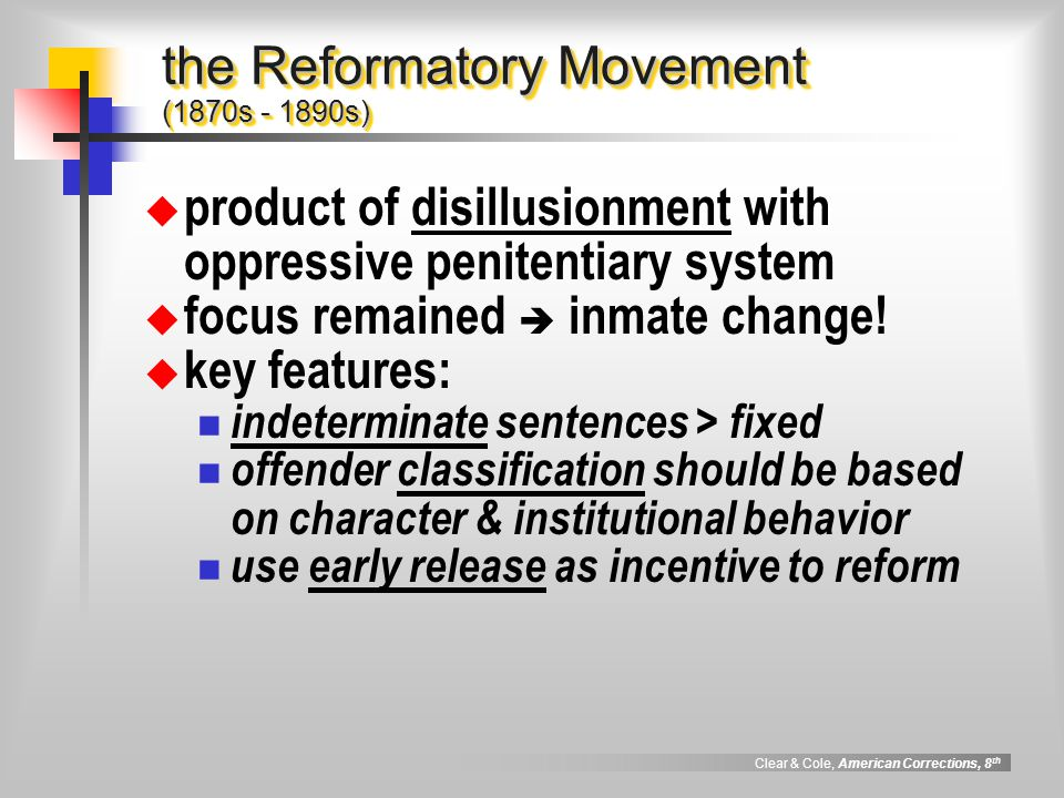 the Reformatory Movement (1870s - 1890s)