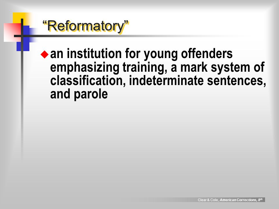 Reformatory an institution for young offenders emphasizing training, a mark system of classification, indeterminate sentences, and parole.