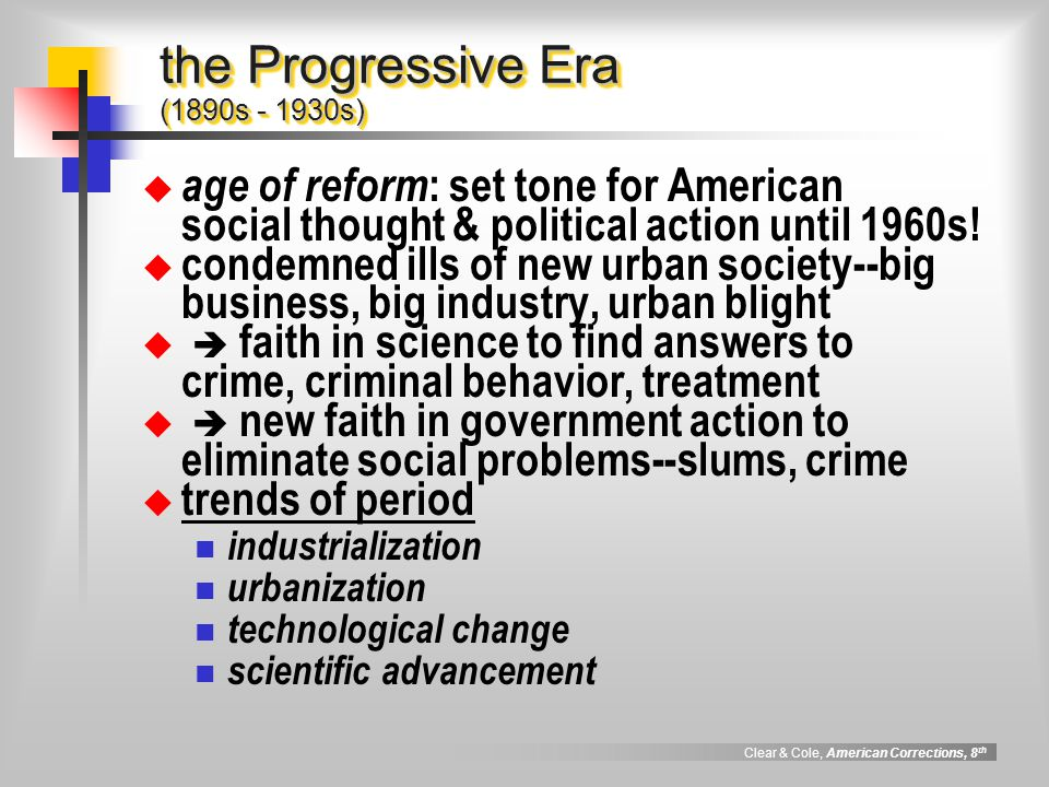 the Progressive Era (1890s - 1930s)