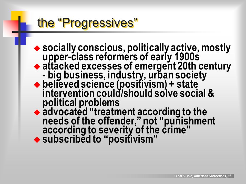 the Progressives socially conscious, politically active, mostly upper-class reformers of early 1900s.