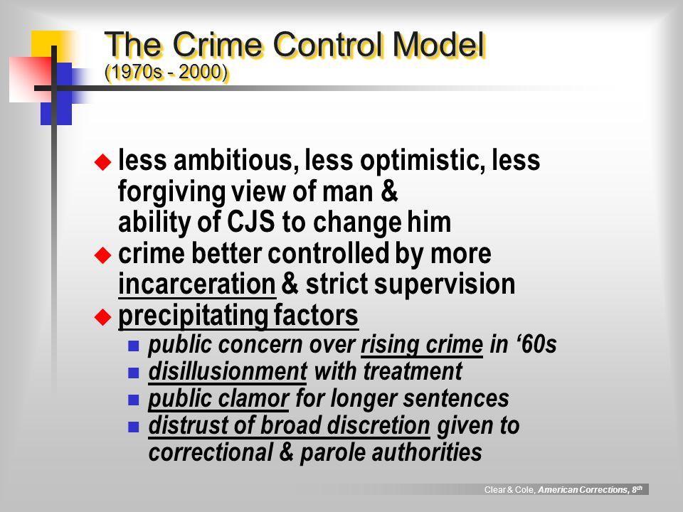 The Crime Control Model (1970s - 2000)