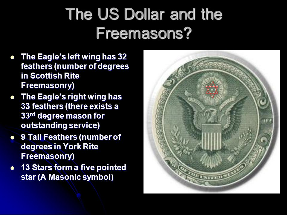 The US Dollar and the Freemasons