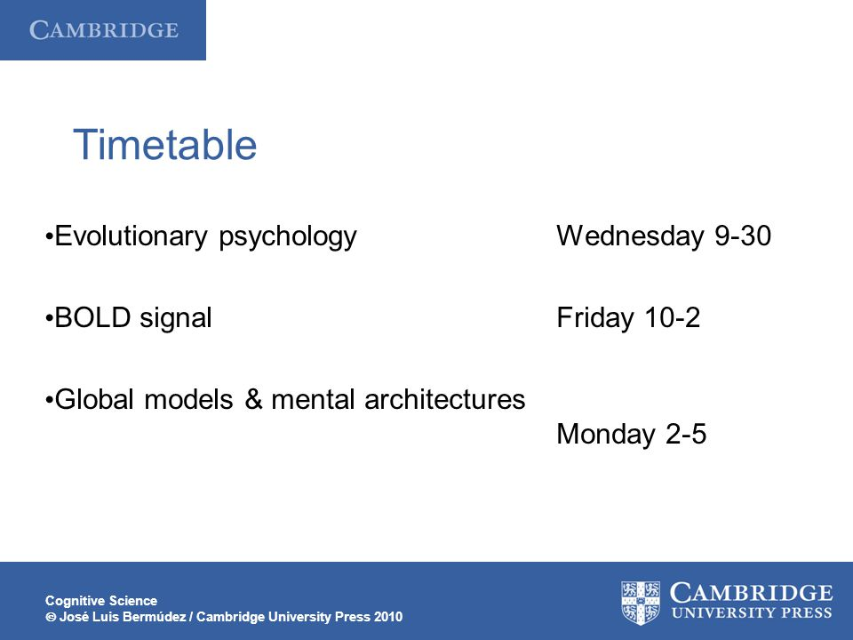 Timetable Evolutionary psychology Wednesday 9-30