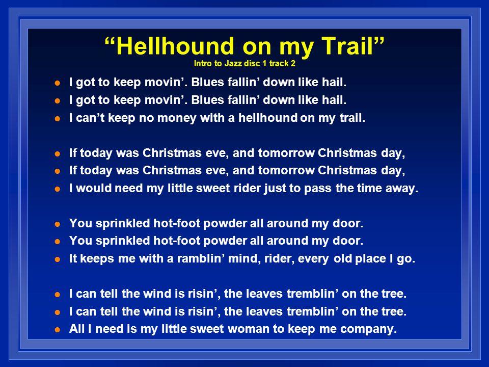 Hellhound on my Trail Intro to Jazz disc 1 track 2
