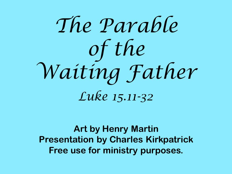 The Parable of the Waiting Father