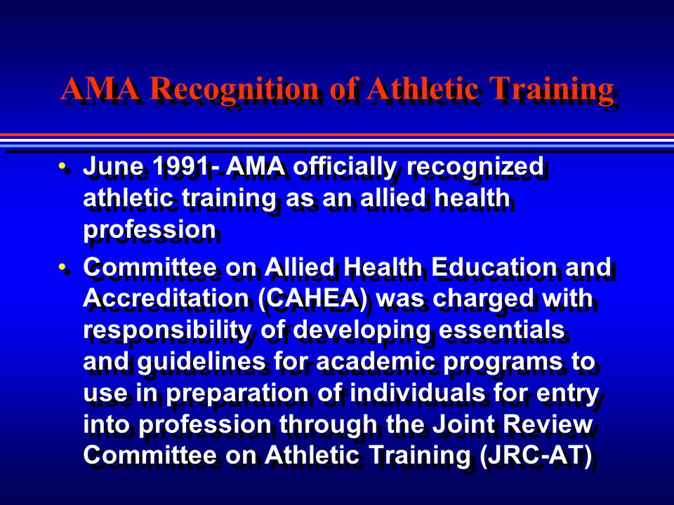 AMA Recognition of Athletic Training