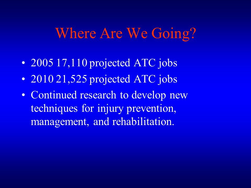 Where Are We Going 2005 17,110 projected ATC jobs