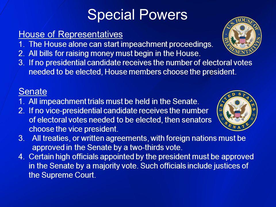 Special Powers House of Representatives Senate