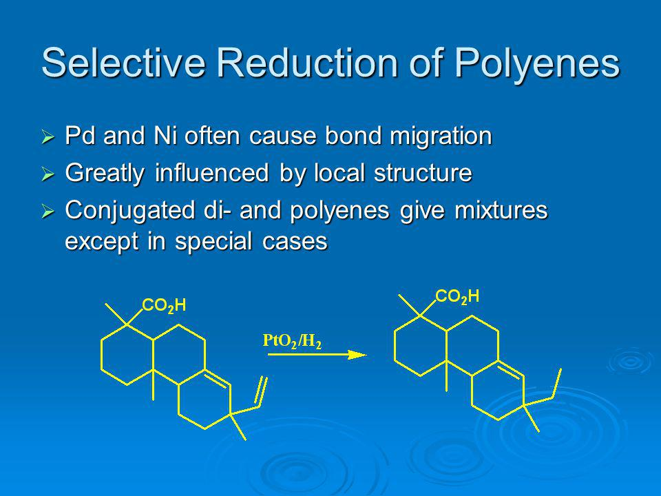 Selective Reduction of Polyenes