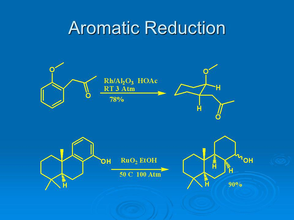 Aromatic Reduction