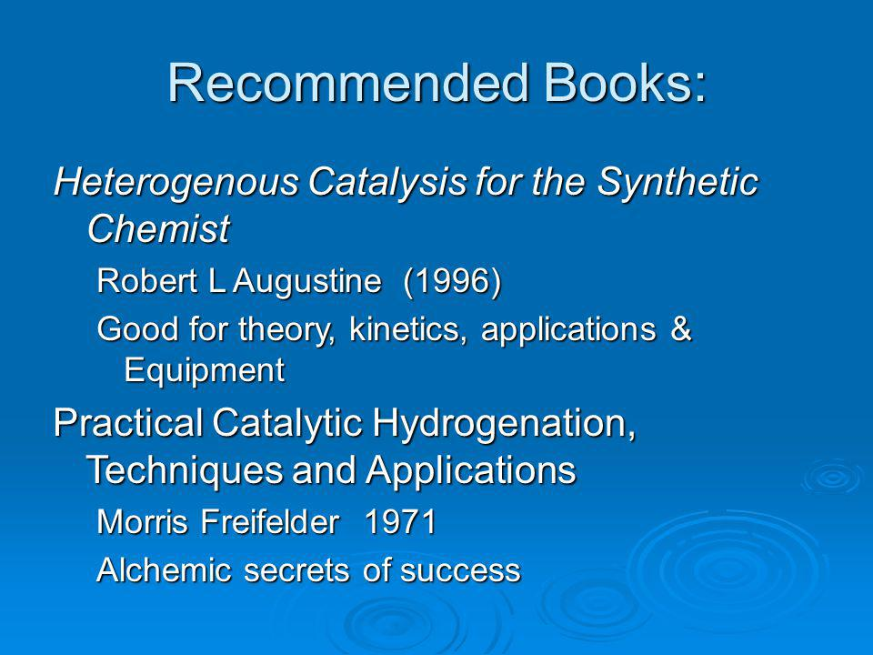 Recommended Books: Heterogenous Catalysis for the Synthetic Chemist