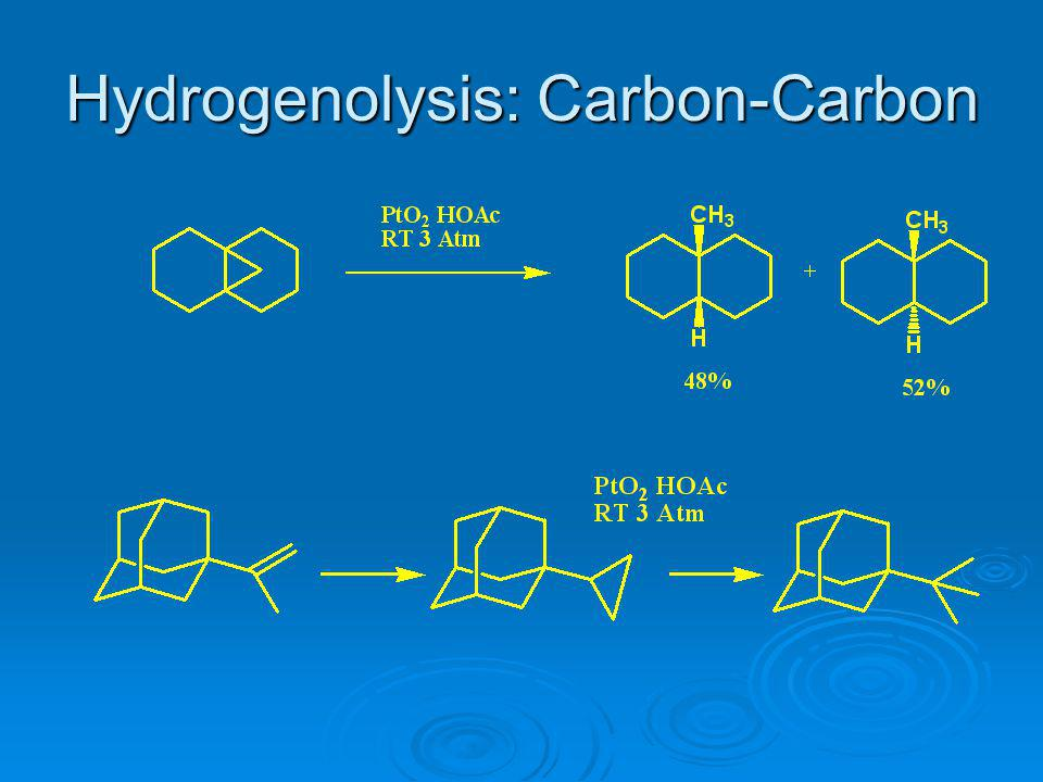 Hydrogenolysis: Carbon-Carbon