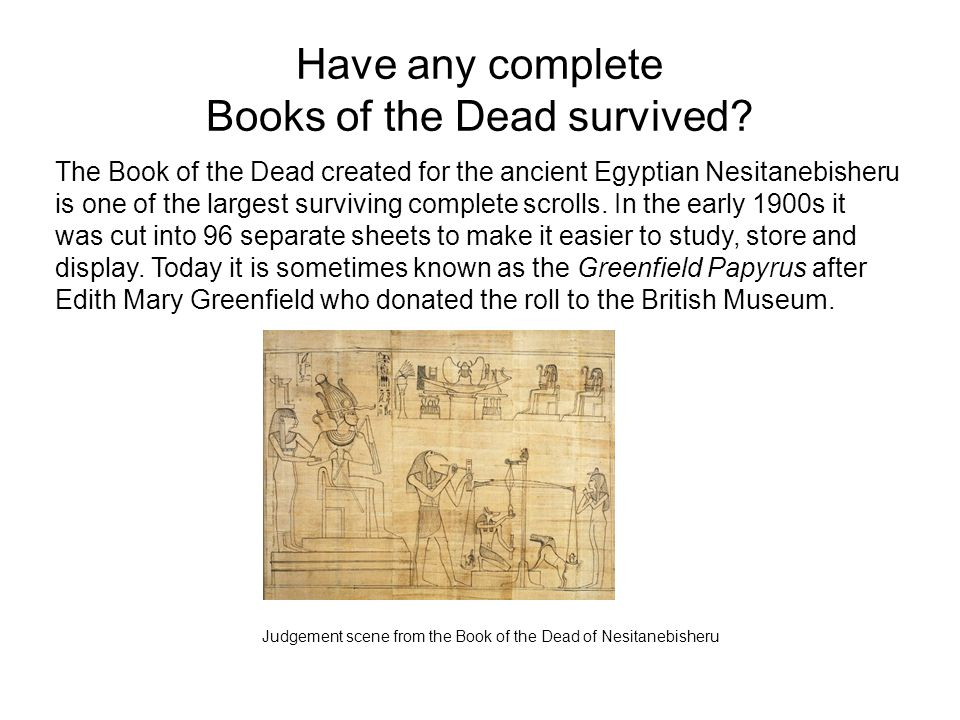 Have any complete Books of the Dead survived