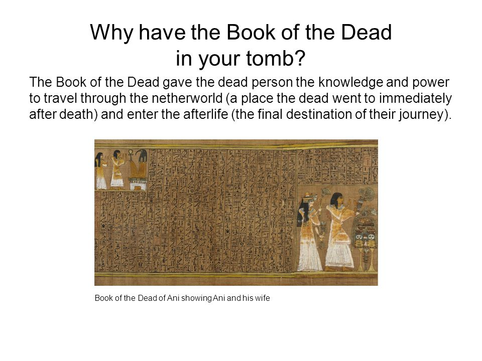 Why have the Book of the Dead in your tomb