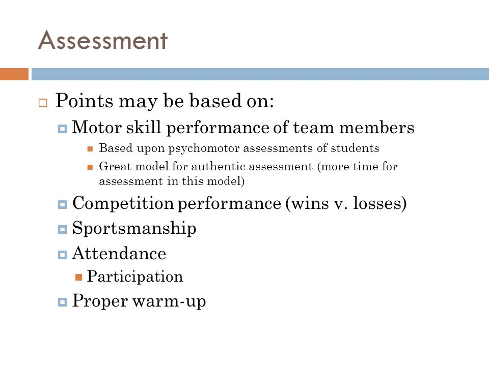 Assessment Points may be based on: