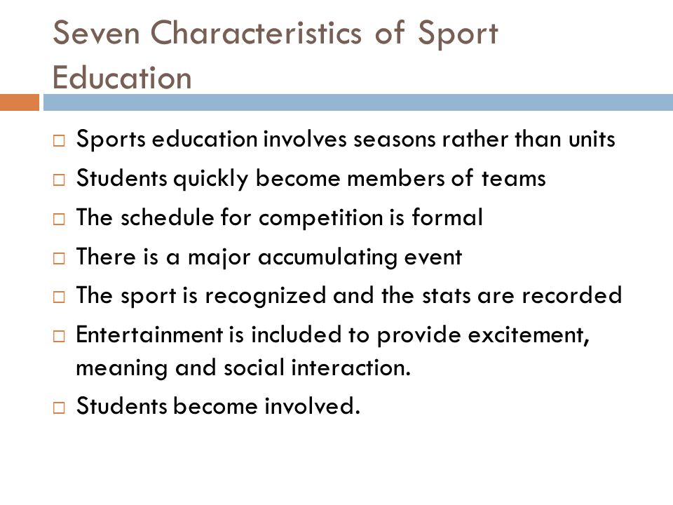 Seven Characteristics of Sport Education