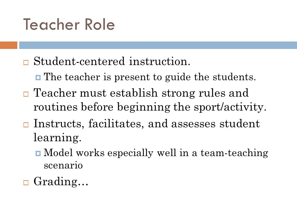 Teacher Role Student-centered instruction.