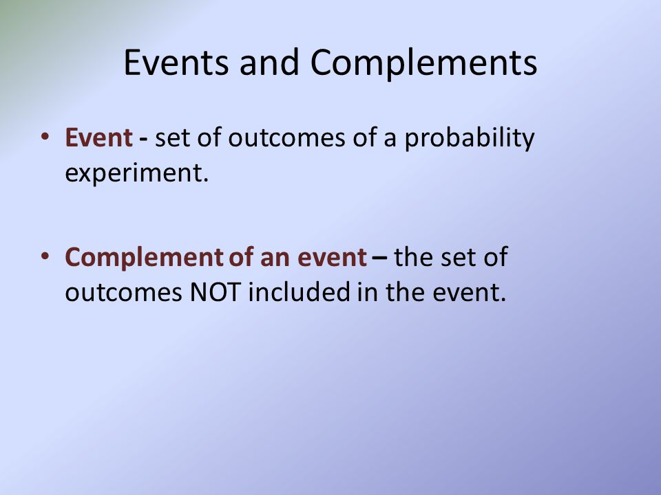 Events and Complements