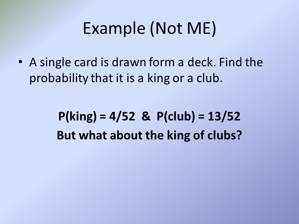 But what about the king of clubs