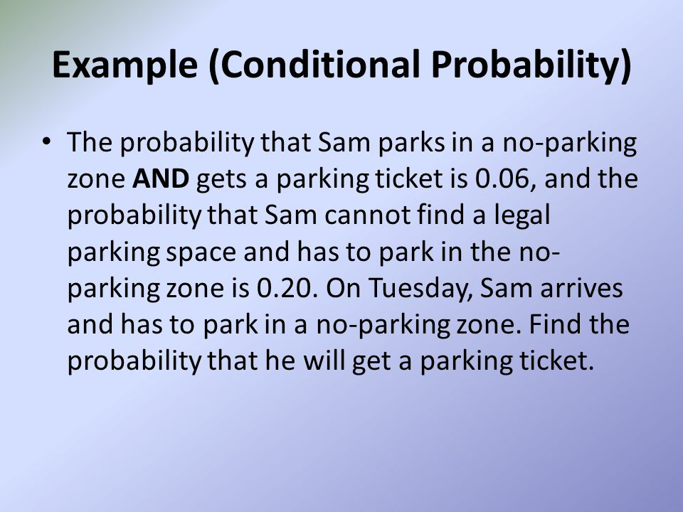 Example (Conditional Probability)