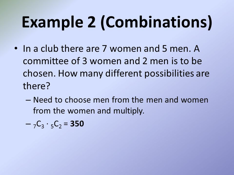Example 2 (Combinations)