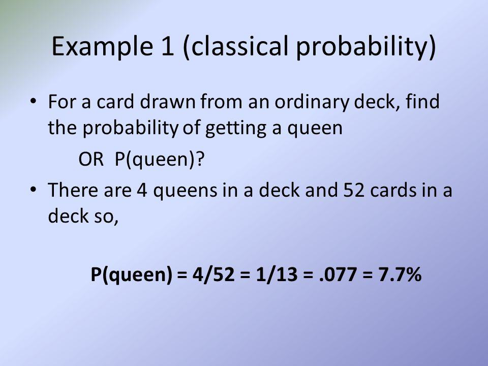 Example 1 (classical probability)