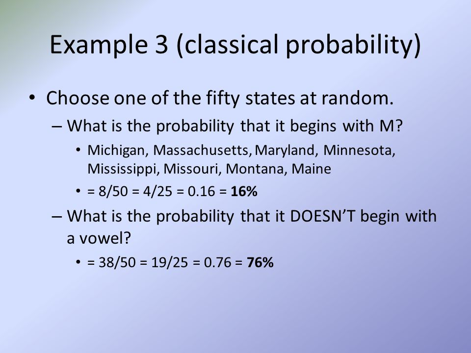 Example 3 (classical probability)