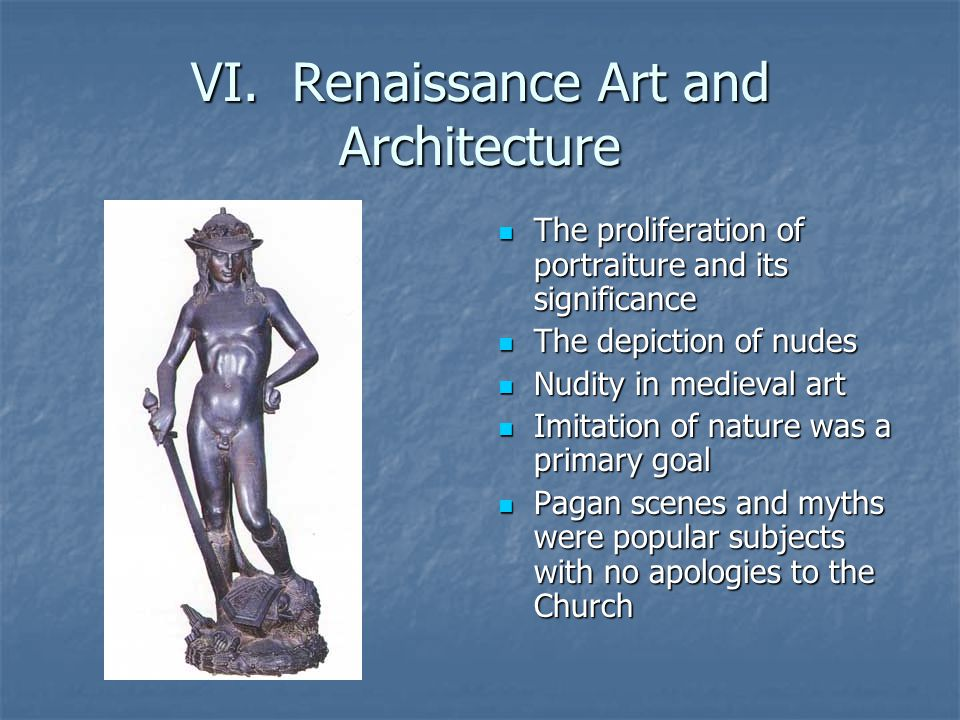VI. Renaissance Art and Architecture