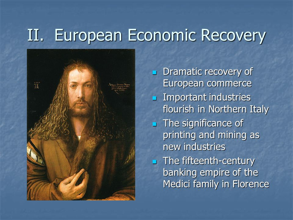 II. European Economic Recovery