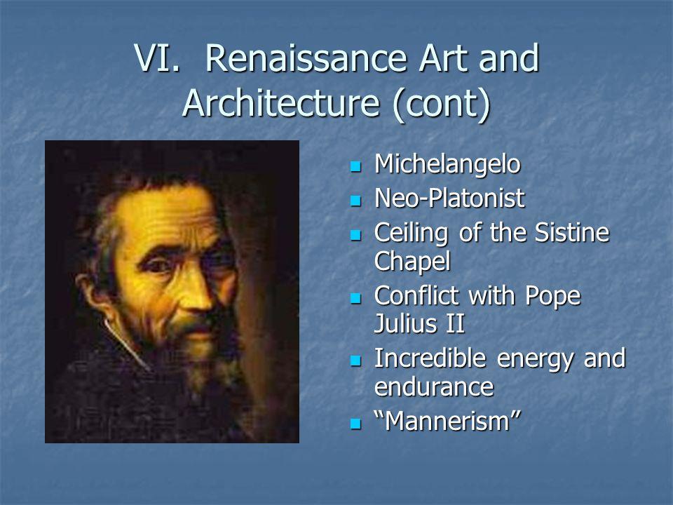 VI. Renaissance Art and Architecture (cont)