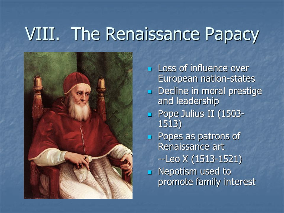 VIII. The Renaissance Papacy