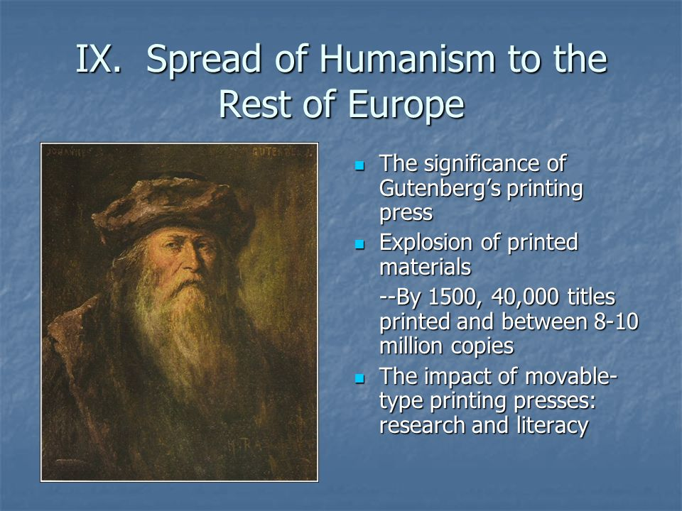 IX. Spread of Humanism to the Rest of Europe