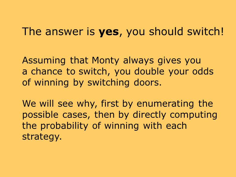 The answer is yes, you should switch!